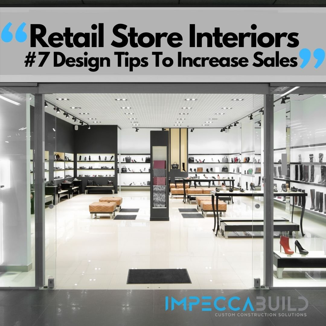 Retail Store Interiors 7 Design Tips To Increase Sales