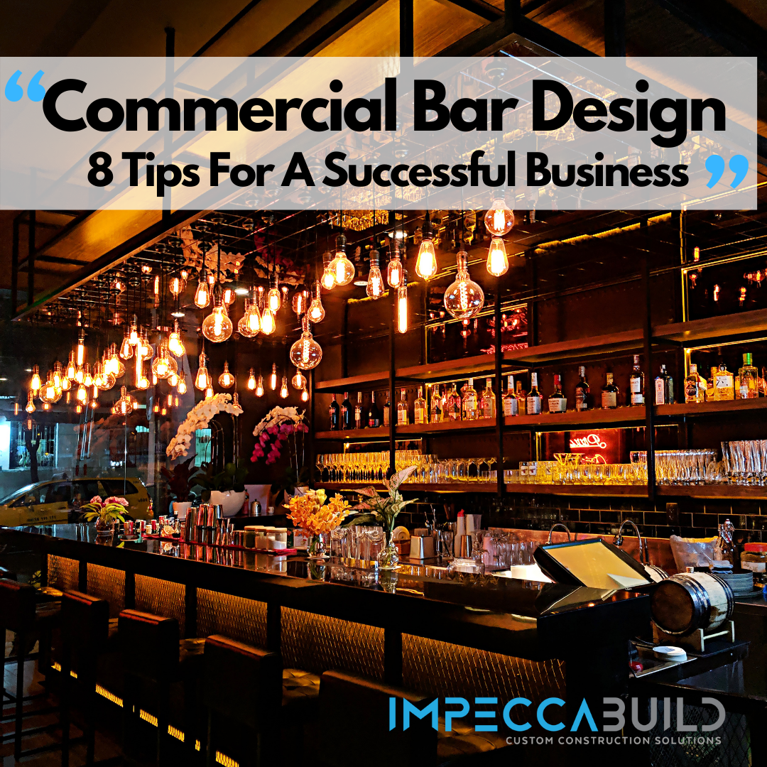 8 Commercial Bar Design Tips For A Successful Business